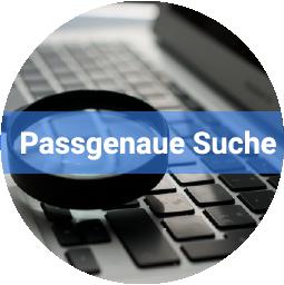 Schnell und systematisch  - Passgenaue Suche